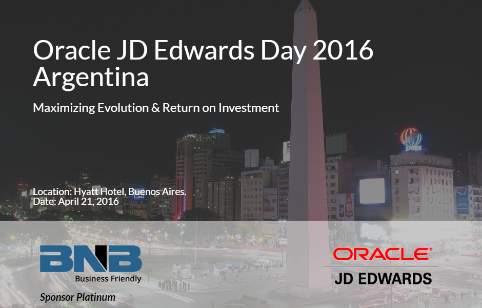 BNB is a sponsor platinum of Oracle JD Edwards Day 2016 Argentina