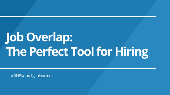 Job Overlap: The Perfect Tool for Hiring