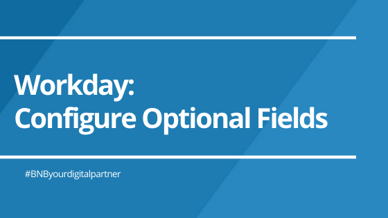 Workday: Configure Optional Fields