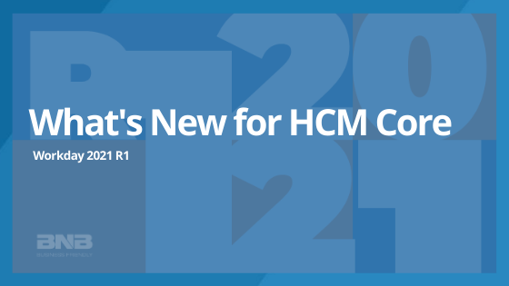 What's New for WD2021 R1: HCM Core
