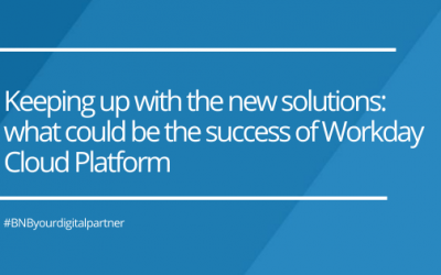 Keeping up with the new solutions: what could be the success of Workday Cloud Platform